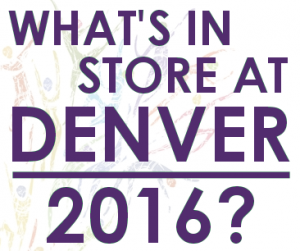What's In Store at Denver 2016?